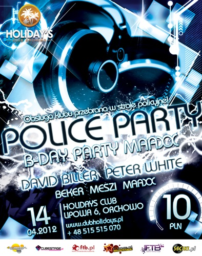 Holidays Club Orchowo - Police Party (14.04.2012)