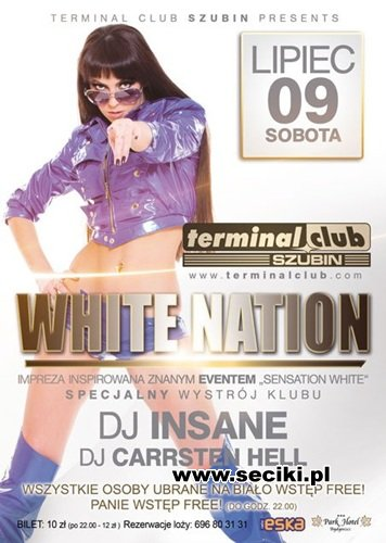 Terminal Club Szubin - DJ Insane White Nation II - (09.07.2011)