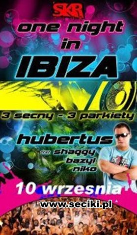 Skr Club Wietlin 3 - Dj Hubertus - One Night In Ibiza - (10.09.2011)