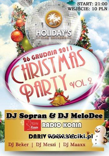 Holidays Club, Orchowo - Christmas Party vol. 2 - II Święto! (26.12.11)
