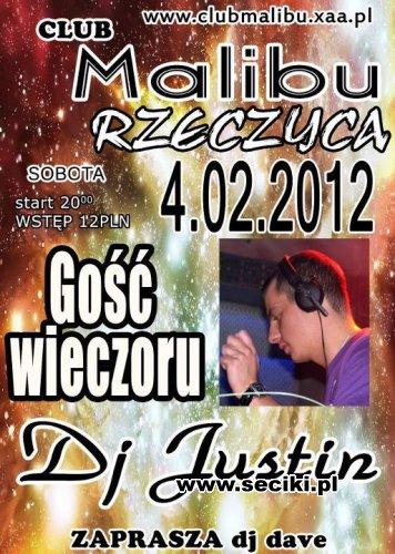 Malibu Rzeczyca - Dj Justin (04.02.2012)