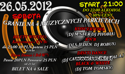 Discoplex A4 (Pietna) - Saturday Night Party (26.05.2012)