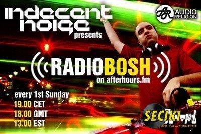 Indecent Noise - Radio Bosh 030