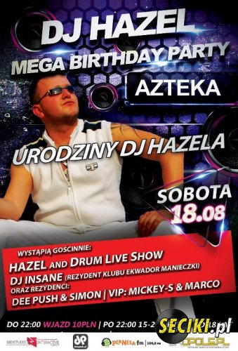 Klub Azteka - DJ Hazel B-Day Party (18.08.2012)