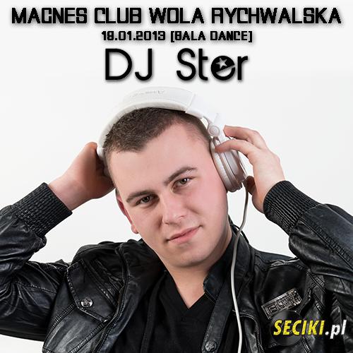 Magnes Club Wola Rychwalska - DJ Ster (19.01.2013)