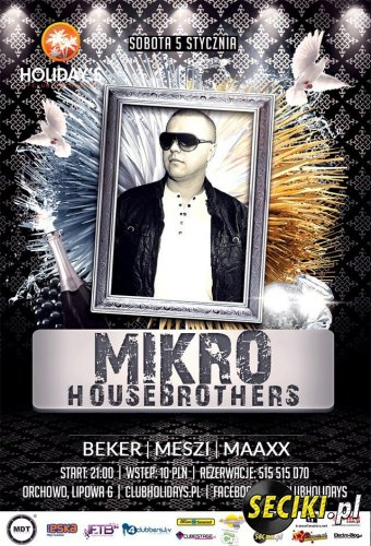 Holidays Orchowo - Mikro In Da Mix (05.01.2013)