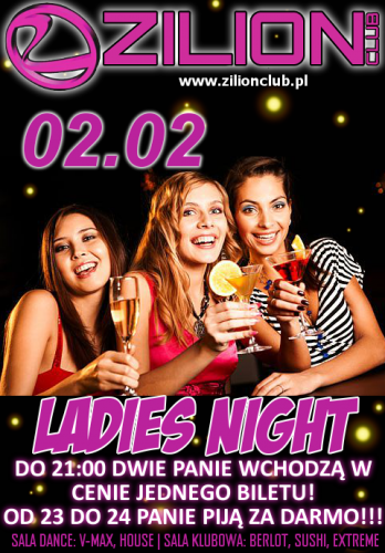 ZILION CLUB - LADIES NIGHT (02.02.2013)