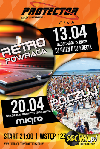Protector (Głogów) -  RETRO PARTY (13.04.2013)