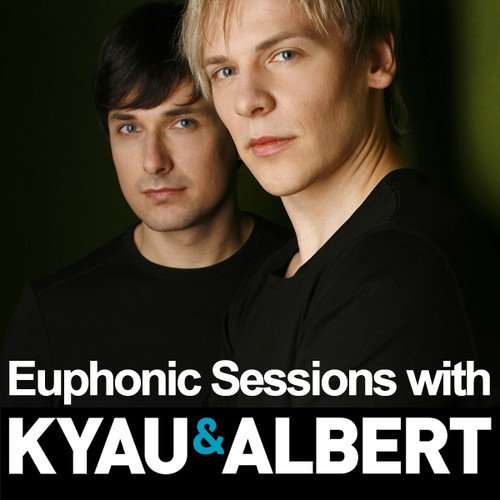 Kyau & Albert - Euphonic Sessions - May 2013