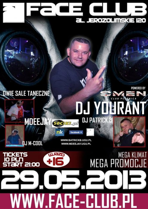 Face Club (Warszawa) - Dj Yourant in Face (29.05.2013)