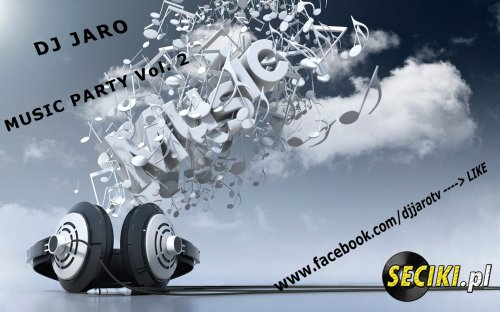 DJ Jaro(MUSIC PARTY) Vol. 2 (3.05.2013)