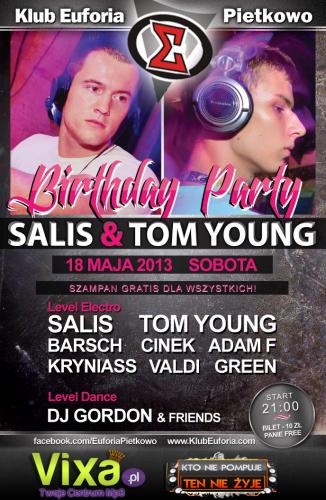 Salis & Tom Young Birthday Party - 18.05.2013 - klub Euforia
