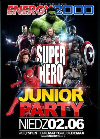 Energy 2000 (Przytkowice) - SuperHero Junior Party (02.06.13)