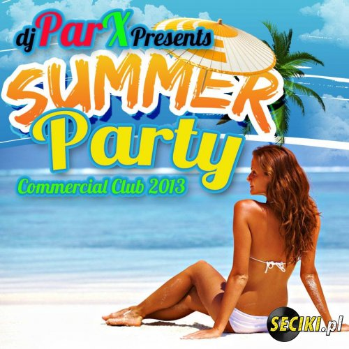 Dj ParX - Summer Party before Holiday 2013