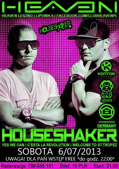 Heaven Leszno - Houseshaker In The Mix (06.07.2013)