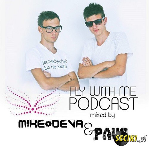 Mike Deva & Pavo - Fly With Me Podcast [July 2013]