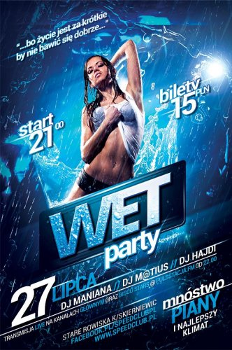 Speed Club (Stare Rowiska) - Wet Party (27.07.2013)