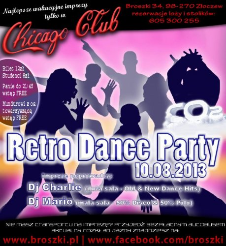 Chicago Club (Broszki) - Retro Dance Party (10.08.2013)