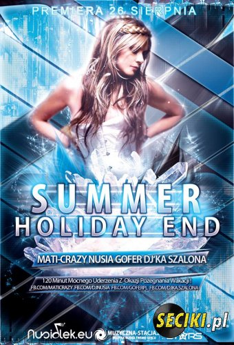 Summer Holiday End 20.08.2013