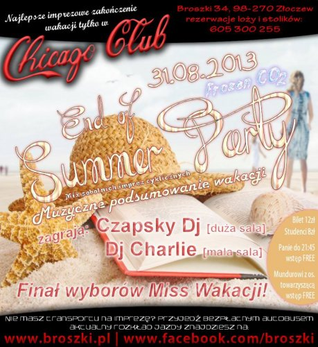 Chicago Club (Broszki) - End Of Summer Party (31.08.13)