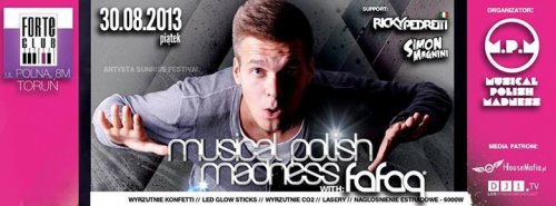 Forte Club (Toruń) - Musical Polish Madness (30.08.13)