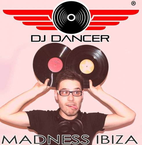 DJ DANCER - Madness Ibiza (31.08.2013)