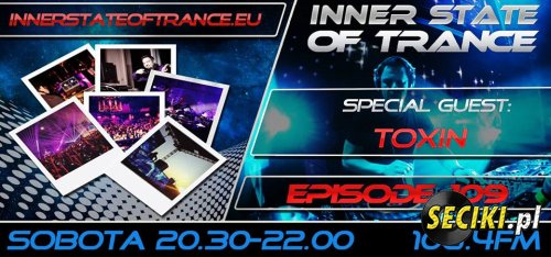Inner State of Trance - Episode 109 (Special Guest TOXIN)(21-09-2013)