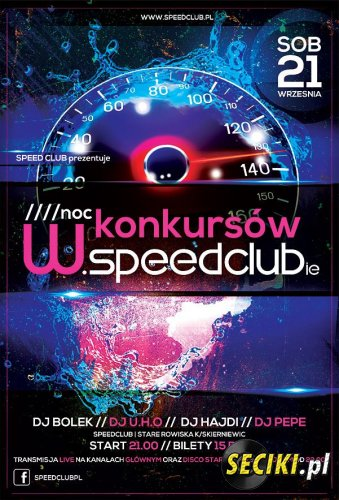 Speed Club Rowiska - Noc konkursow (21-09-2013)