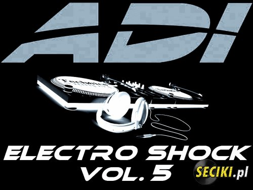 Adi@Hard - Electro Shock vol.5