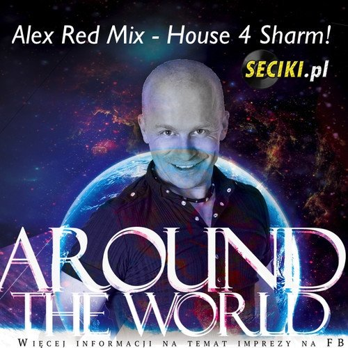 ALEX RED - House 4 Sharm (Mix 1)