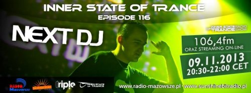 Inner State of Trance - Episode 116 Next DJ (09-11-2013)