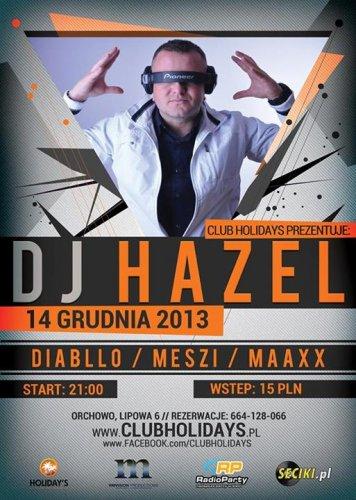Holidays Orchowo - Dj Hazel (14.12.2013)