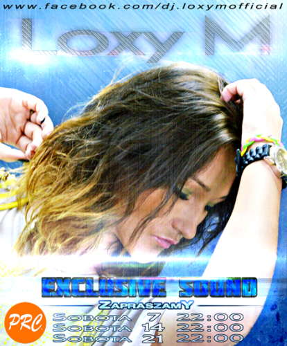 Loxy M - Exclusive Sound @ Radio PRC (07.12.2013)