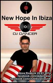DJ DANCER - New Hope In Ibiza (25.01.2014)