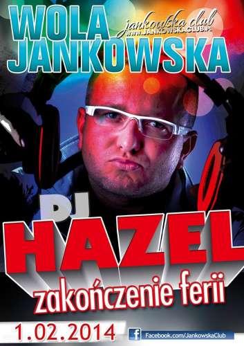 Jankowska Club (Wola Jankowska) - DJ Hazel (01.02.2014)