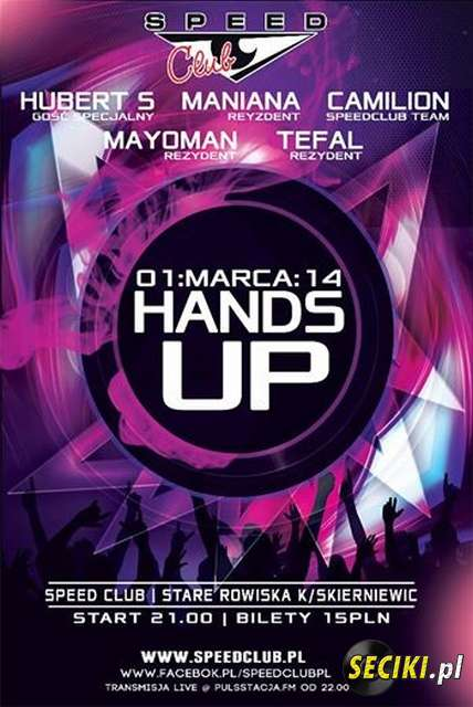 Speed Club (Stare Rowiska) - Hands Up 01.03.2014