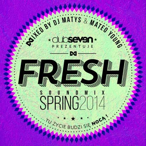 Club Seven (Legnica) - Fresh mix | April 2014