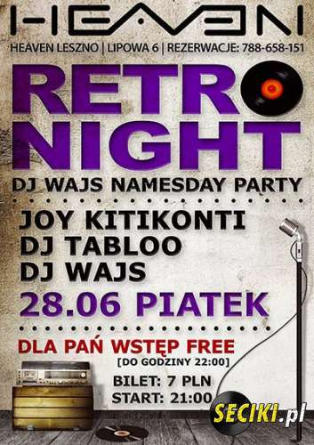 Heaven (Leszno) - Retro Night (28.06.2013)