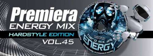 Energy Mix vol.45 Special Hardstyle Edition (2014)