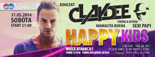 Ferre (Kamień Śl.) -  Claydee @ Happy Kids (31.05.14)