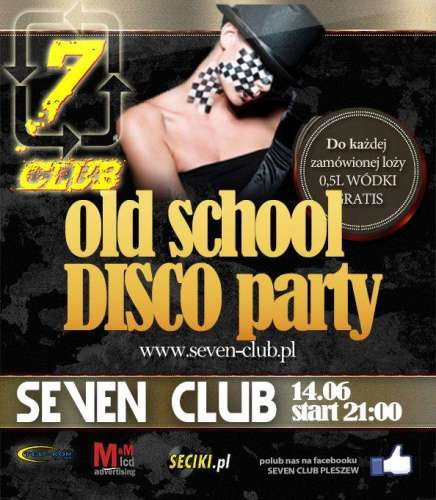 Klub Seven (Pleszew) - Old School Disco Party (14.06.2014)
