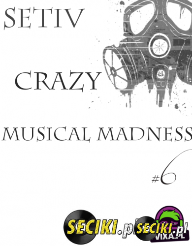 SETIV @ CRAZY MUSICAL MADNESS #006(27.06.2014)