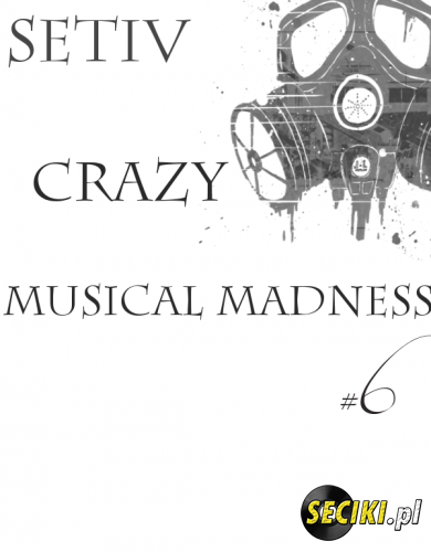 SETIV @ CRAZY MUSICAL MADNESS #006 (27.06.2014)