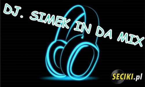 DJ. SIMEK In Da Mix 31.08.2014
