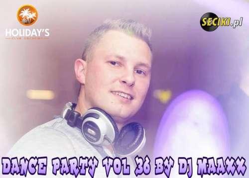 Holidays Club Dance Party vol.36 DJ Maaxx