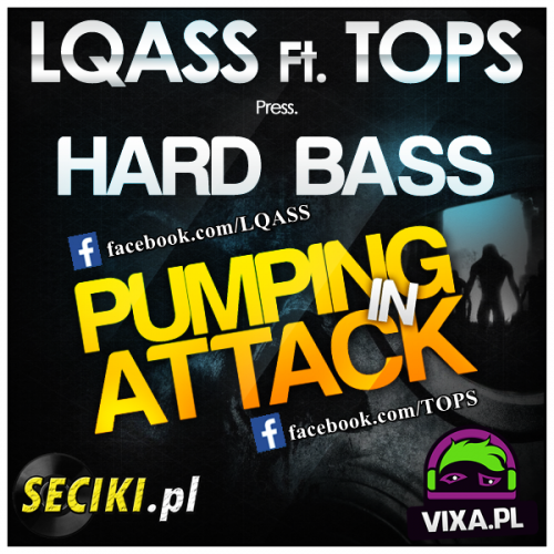 LQASS Ft. TOPS - HardBass Pumping In Attack