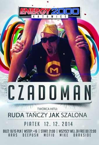 Energy 2000 (Katowice) - Czadoman (12.12.2014)