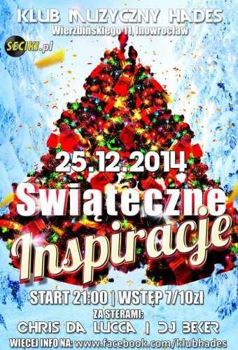 Klub Hades (Inowroc�aw) - Chris Da Lucca (25.12.2014)