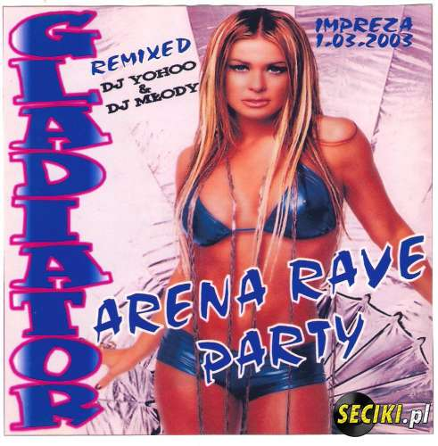 Klub Gladiator - Arena Rave Party 2003