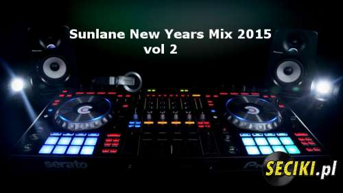 Sunlane New Year Mix 2015 vol 2